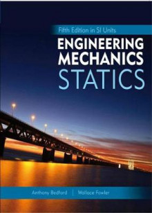 Engineering Mechanics: Statics: in SI Units and Study Pack av Anthony M. Bedford, Wallace L. Fowler og Yusof Ahmad (Blandet mediaprodukt)