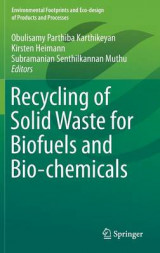 Omslag - Recycling of Solid Waste for Biofuels and Bio-Chemicals 2016