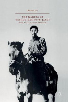 The Making of China's War with Japan 2016 av Mayumi Itoh (Innbundet)