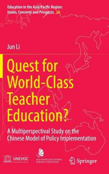 Quest for World-Class Teacher Education? 2016 av Jun Li (Innbundet)