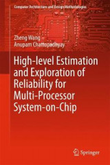 Omslag - High-level Estimation and Exploration of Reliability for Multi-Processor System-on-Chip