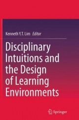 Omslag - Disciplinary Intuitions and the Design of Learning Environments
