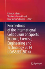 Omslag - Proceedings of the International Colloquium on Sports Science, Exercise, Engineering and Technology 2014 (ICOSSEET 2014)