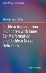 Omslag - Cochlear Implantation in Children with Inner Ear Malformation and Cochlear Nerve Deficiency 2017