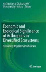 Omslag - Economic and Ecological Significance of Arthropods in Diversified Ecosystems 2017