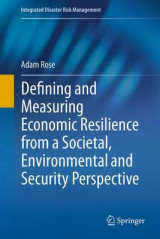 Omslag - Defining and Measuring Economic Resilience from a Societal, Environmental and Security Perspective 2016