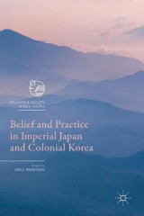 Omslag - Belief and Practice in Imperial Japan and Colonial Korea 2017