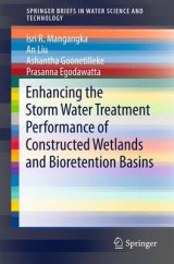 Omslag - Enhancing the Storm Water Treatment Performance of Constructed Wetlands and Bioretention Basins