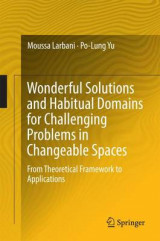 Omslag - Wonderful Solutions and Habitual Domains for Challenging Problems in Changeable Spaces 2017