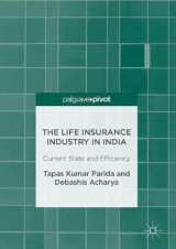 Omslag - The Life Insurance Industry in India