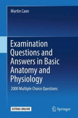 Omslag - Examination Questions and Answers in Basic Anatomy and Physiology 2016