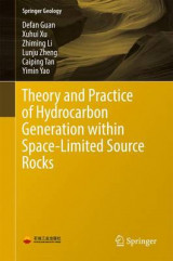 Omslag - Theory and Practice of Hydrocarbon Generation Within Space-Limited Source Rocks
