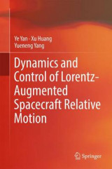Omslag - Dynamics and Control of Lorentz-Augmented Spacecraft Relative Motion