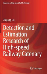 Omslag - Detection and Estimation Research of High-Speed Railway Catenary
