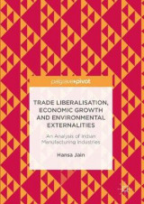 Omslag - Trade Liberalisation, Economic Growth and Environmental Externalities