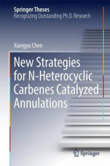 Omslag - New Strategies for N-Heterocyclic Carbenes Catalyzed Annulations