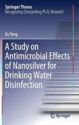 Omslag - A Study on Antimicrobial Effects of Nanosilver for Drinking Water Disinfection