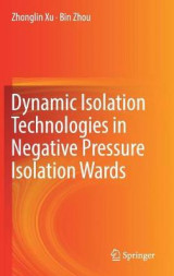 Omslag - Dynamic Isolation Technologies in Negative Pressure Isolation Wards