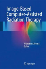 Omslag - Image-Based Computer-Assisted Radiation Therapy