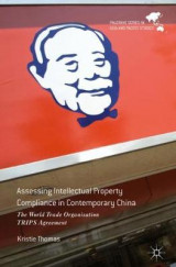 Omslag - Assessing Intellectual Property Compliance in Contemporary China