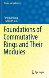 Omslag - Foundations of Commutative Rings and Their Modules