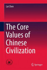 Omslag - The Core Values of Chinese Civilization