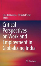 Omslag - Critical Perspectives on Work and Employment in Globalizing India