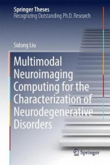 Omslag - Multimodal Neuroimaging Computing for the Characterization of Neurodegenerative Disorders 2017