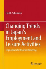 Omslag - Changing Trends in Japan's Employment and Leisure Activities