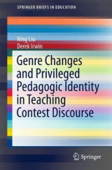 Omslag - Genre Changes and Privileged Pedagogic Identity in Teaching Contest Discourse