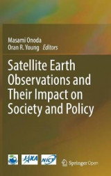 Omslag - Satellite Earth Observations and Their Impact on Society and Policy