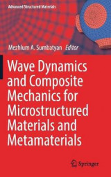 Omslag - Wave Dynamics and Composite Mechanics for Microstructured Materials and Metamaterials