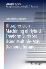 Omslag - Ultraprecision Machining of Hybrid Freeform Surfaces Using Multiple-Axis Diamond Turning 2017