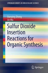 Omslag - Sulfur Dioxide Insertion Reactions for Organic Synthesis 2017