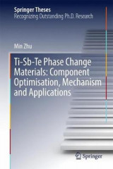 Omslag - Ti-Sb-Te Phase Change Materials: Component Optimisation, Mechanism and Applications