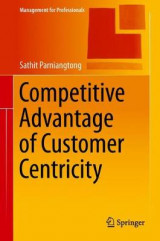Omslag - Competitive Advantage of Customer Centricity