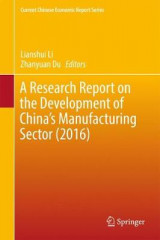 Omslag - A Research Report on the Development of China's Manufacturing Sector (2016) 2017