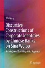 Omslag - Discursive Constructions of Corporate Identities by Chinese Banks on Sina Weibo