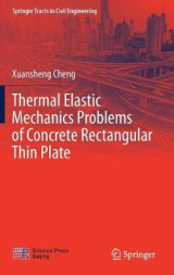 Omslag - Thermal Elastic Mechanics Problems of Concrete Rectangular Thin Plate