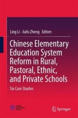 Omslag - Chinese Elementary Education System Reform in Rural, Pastoral, Ethnic, and Private Schools