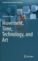 Omslag - Movement, Time, Technology, and Art