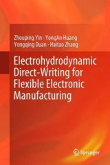 Omslag - Electrohydrodynamic Direct-Writing for Flexible Electronic Manufacturing