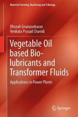 Omslag - Vegetable Oil based Bio-lubricants and Transformer Fluids