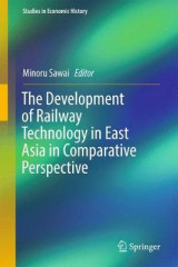 Omslag - The Development of Railway Technology in East Asia in Comparative Perspective
