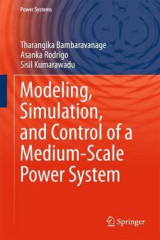 Omslag - Modeling, Simulation, and Control of a Medium-Scale Power System
