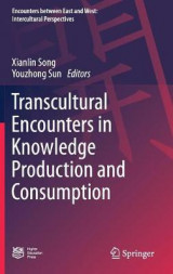 Omslag - Transcultural Encounters in Knowledge Production and Consumption