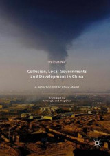 Omslag - Collusion, Local Governments and Development in China