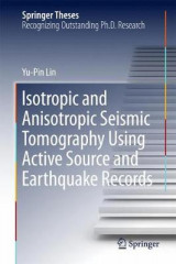 Omslag - Isotropic and Anisotropic Seismic Tomography Using Active Source and Earthquake Records