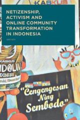 Omslag - Netizenship, Activism and Online Community Transformation in Indonesia