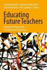 Omslag - Educating Future Teachers: Innovative Perspectives in Professional Experience